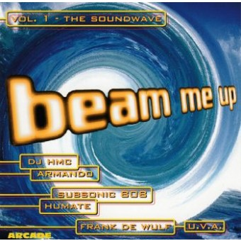 BEAM ME UP-VOL.1-THE SOUNDWAVE