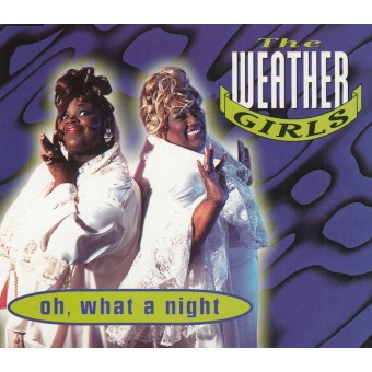 Weather Girls: Oh, What a Night