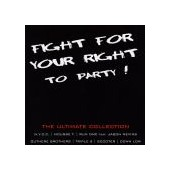 FIGHT FOR YOUR RIGHT TO PARTY ! (N)