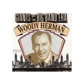 HERMAN WOODY: Giants Of The Big Band Era