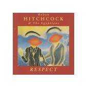 HITCHCOCK ROBYN &THE EGYPTIANS: Respect
