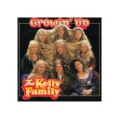KELLY FAMILY: Grown ´Up   (n)
