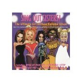 SING OUT SISTERS: Ultimate Girl Anthem Karaoke Album