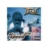 XZIBIT: At The Speed Of Life (n)