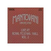 MANTOVANI ORCHESTRA: Live At Royal Festival Hall Vol.2