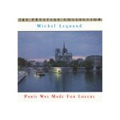 LEGRAND MICHEL: Paris Was Made For Lovers