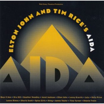 ELTON JOHN And TIM RICE'S: Aida
