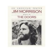 MORRISON JIM: An American Prayer - Music By The Doors