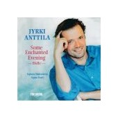 ANTTILA JYRKI: Some Enchanted Evening