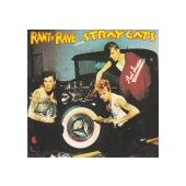 STRAY CATS: Rant N' Rave