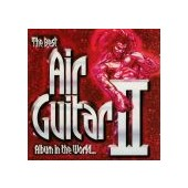 BEST AIR GUITAR ALBUM IN THE WORLD 2   (2cd)