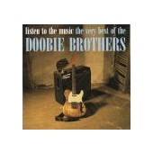 DOOBIE BROTHERS: Listen To The Music The Very Best Of