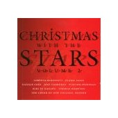 CHRISTMAS WITH THE STARS VOL 2: NATALIE COLE, KIRI TE KANAWA….