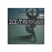ICE-T: Greatest Hits: The Evidence
