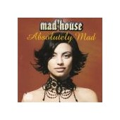 MAD'HOUSE: Absolutely Mad