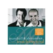 MARSHALL & ALEXANDER: The Way You Touch My Soul
