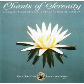 CHANTS OF SERENITY