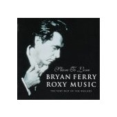 FERRY BRIAN ROXY MUSIC: Slave To Love-Very Best Of Ballads