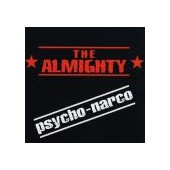 ALMIGHTY: Psycho-Narco