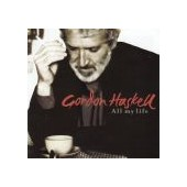 HASKELL GORDON: All My Life