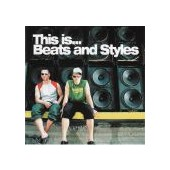 BEATS AND STYLES: This Is… Beats And Styles