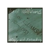 WILLIAMS HANK: Alone And Forsaken