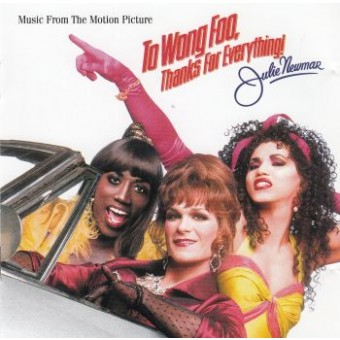 TO WONG FOO, THANKS FOR EVERYTHING.....