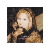 STREISAND BARBRA: Higher Ground