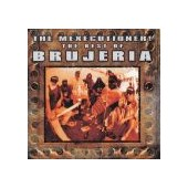 BRUJERIA: Mexecutioner - Best Of
