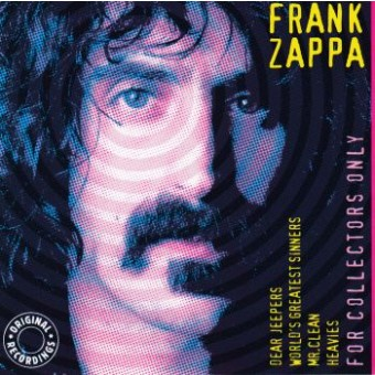 FRANK ZAPPA - FOR COLLECTORS ONLY
