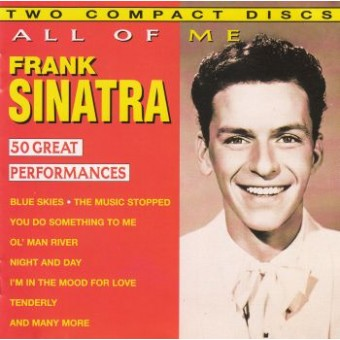 SINATRA FRANK: All Of Me - 50 Great Perfomances (2CD)