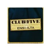 CLUB FOR FIVE: Ensi-Ilta