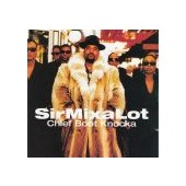 SIR MIX-A-LOT: Chief Boot Knocka