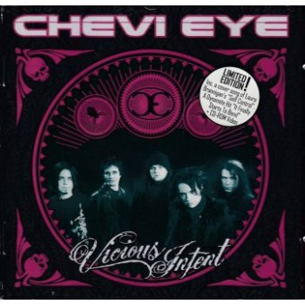 CHEVI EYE: Vicious Intent