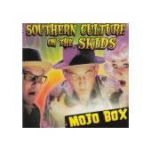 SOUTHERN CULTURE ON THE SKIDS: Mojo Box