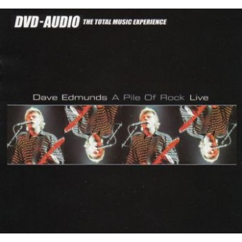 EDMUNDS DAVE (DVD-AUDIO): A Pile Of Rock - Live