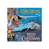 SETZER BRIAN ORCHESTRA: Dig That Crazy Christmas
