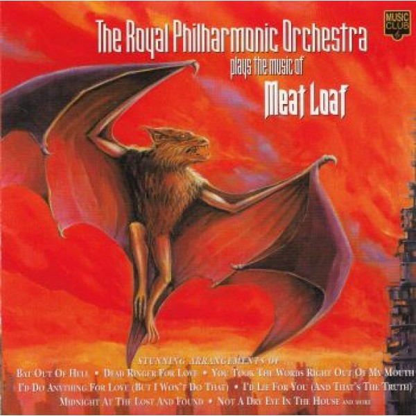 ROYAL PHILHARMONIC ORCHESTRA: Plays The Music Of Meat Loaf