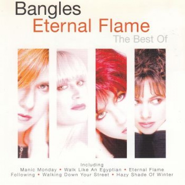 BANGLES: Eternal Flame-Best Of The Bangles