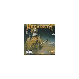 MEGADETH: So Far, So Good... So What?(Re
